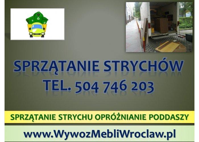 Sprzątanie działek i piwnic, cennik, tel. 504-746-203. Wrocław. Opróżnienie stry