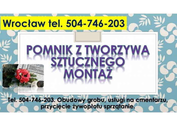 Tanie pomniki z tworzywa sztucznego, cena, tel. 504-746-203, Montaż, cmentarz W