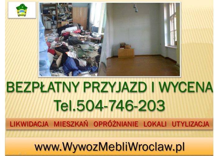 Wywóz mebli, cena, tel. 504-746-203, Wrocław, odbiór starych mebli. Opróżnianie