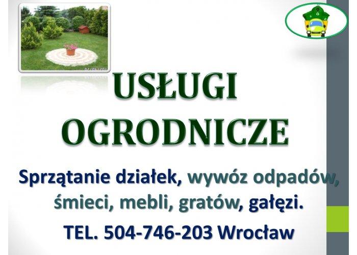 Prace ogrodowe, Wrocław, tel. 504-746-203, usługi ogrodnika, pielęgnacja zieleni