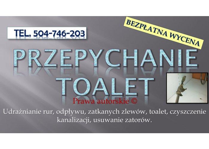 Zatkana toaleta, brodzik, tel, 504-746-203, hydraulik, Wrocław, cena. Jak udrożn