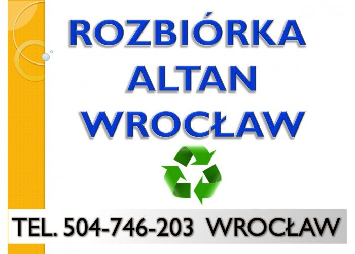 Rozbiórka altan, cennik, tel 504-746-203, demontaż, rozebranie, rozbiórka altany