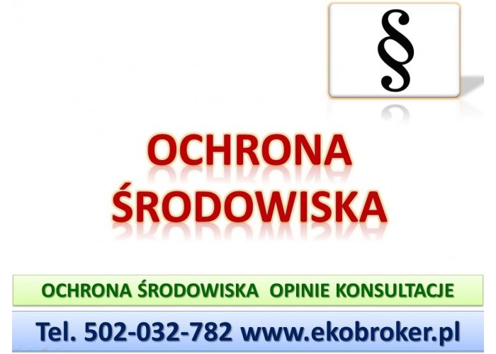 Ochrona środowiska, problemy, kontrola, budowa, inwestycja, doradztwo i konsult