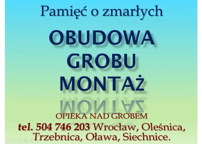 Skrzynka na grób, cena z montażem tel. 504-746-203. Obudowa grobu. Wrocław. Obu