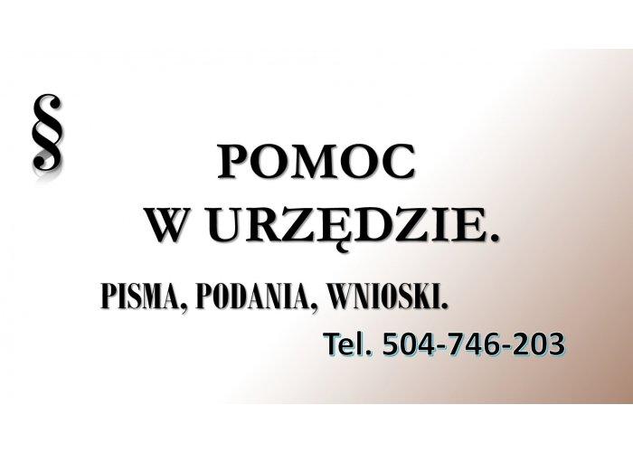 Pomoc w napisaniu pisma, załatwieniu sprawy w urzędzie, tel. 504-746-203, Wrocła